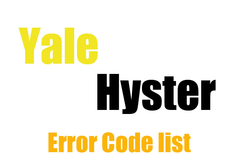 Yale and Hyster Forklift Error Codes List - FORKLIFT PLUS | Hyster Monitor Wiring Diagram |  | Forklift Plus
